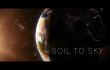 Short Film - Soil to Sky - Our vision and inspiration